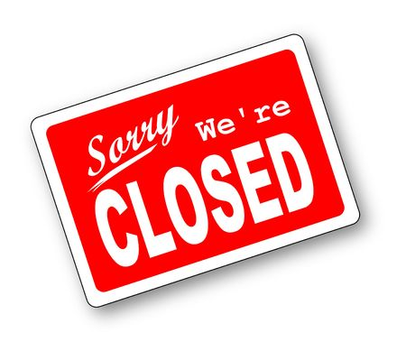 a sorry were closed store sign