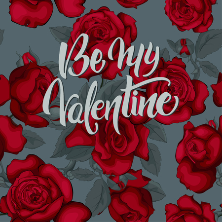 Card Be my Valentine with red roses. Vintage seamless pattern.