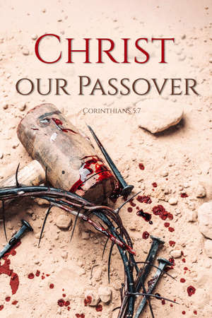 Crown of thorns, hammer, bloody nails on ground. Good Friday, Passion of Jesus Christ. Christian Easter holiday. Top view, copy space. Crucifixion, resurrection of Jesus Christ. Gospel, salvation