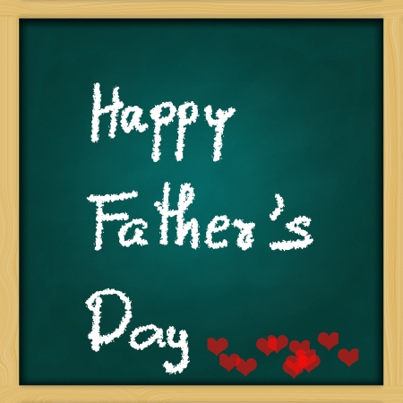 children s art: Father s Day - love dad message on green chalkboard