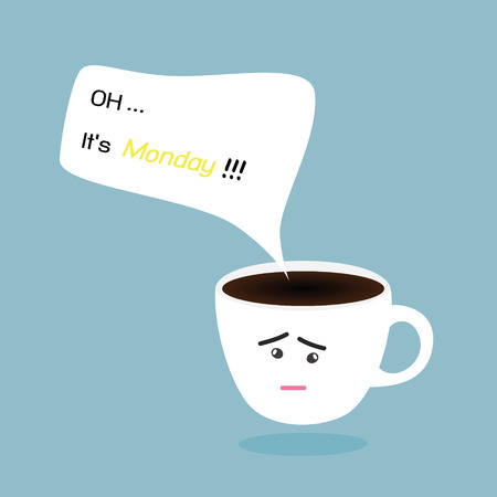 Coffee cup and Monday text bubble Vector