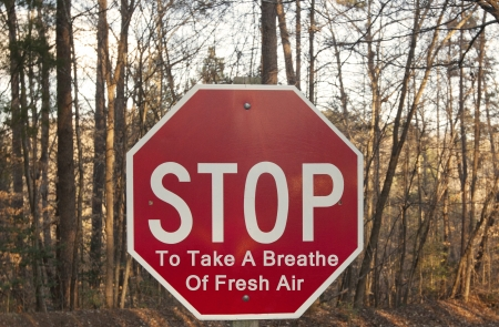 Stop To Take A Breathe Of Fresh Air sign Stock Photo - 18172233
