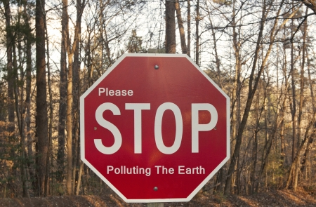 Stop Polluting The Earth sign Stock Photo - 18172228