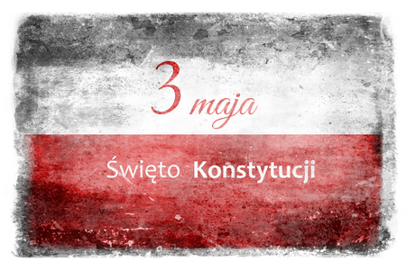 White and red flag of Poland destroyed and stained during battles with the inscription May 3 Constitution Day - in Polish