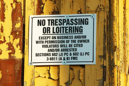 loitering: Loitering and trespass sign