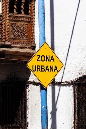 Urban Zone Sign Cusco Peru South America