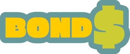 bonds: Yellow bonds text. Bonds sticker. Relative for exchange trade business. Blue contour. S letter as dollar sign Illustration