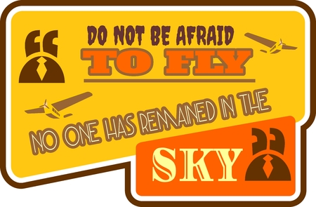 Quote do not be afraid to fly no one has remained in the sky text bubble with airplane icon. Commas, note, message and comment. Design element similar to quote. Motivation quote vector.