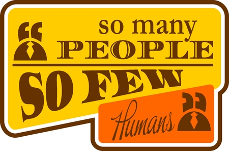 Quote double so many people so few humans text bubble. Commas, note, message and comment. Design element similar to quote. Text, commas, quote and note. Motivation quote vector. Quote element design