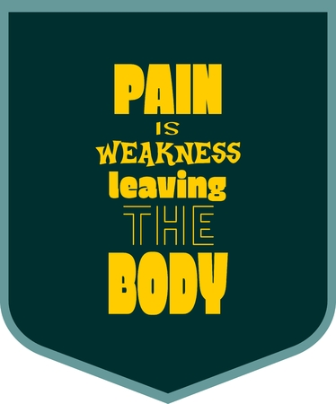 body building: Pain is weakness leaving the body. Gym and Fitness Motivation Quote. Creative Vector Typography Poster Concept. Letters and dumbbell icons. Body building relative