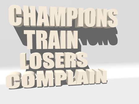 body building: Champions train losers complain. Gym and Fitness Motivation Quote. Creative Typography Poster Concept. Body building relative. Stock Photo