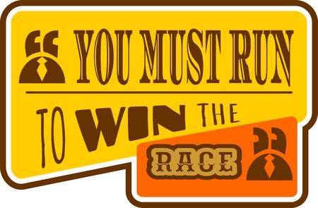 textbox: Quote text bubble. Commas, note, message and comment. Design element similar to quote. Text, commas, quote and note. Motivation quote vector. Quote element design. You must run to win the race Illustration