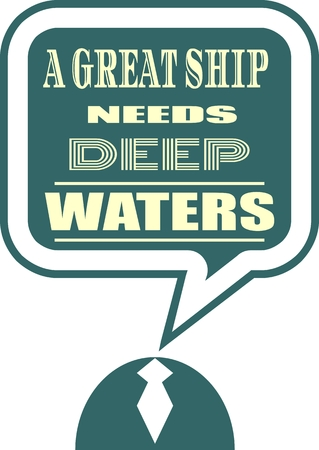 textbox: Quote text bubble. Commas, note, message and comment. Design element similar to quote. Text, commas, quote and note. Motivation quote vector. A great ship need deep waters Illustration