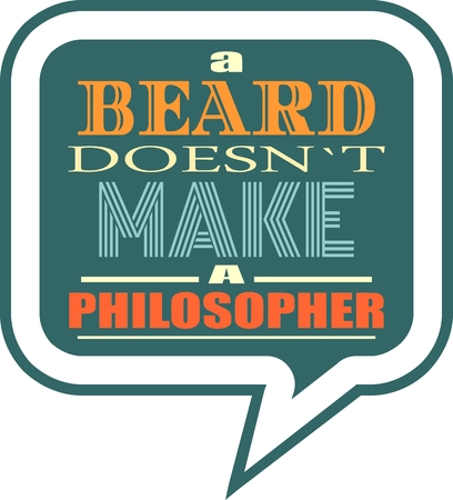 textbox: Quote text bubble. Commas, note, message and comment. Design element similar to quote. Text, commas, quote and note. Motivation quote vector. A beard doesnt make a philosopher