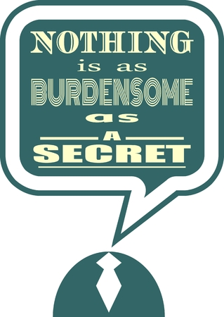 textbox: Quote text bubble. Commas, note, message and comment. Design element similar to quote. Text, commas, quote and note. Motivation quote vector. Nothing is as burdensome as a secret Illustration