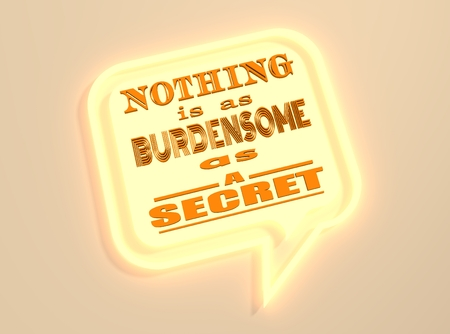textbox: Quote text bubble. Neon shine text. Design element similar to quote. Motivation quote. Nothing is as burdensome as a secret