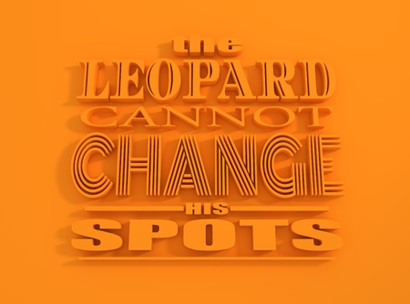 textbox: Quote text bubble. Design element similar to quote. Motivation quote. The leopard cannot change his spots Stock Photo