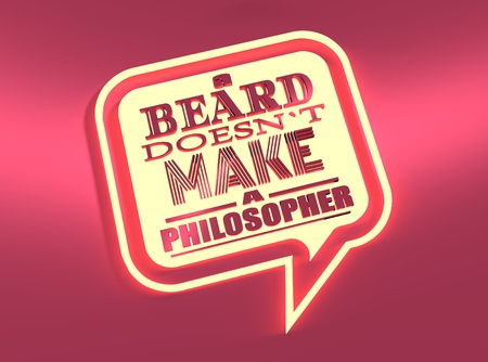 textbox: Quote text bubble. Neon shine text. Design element similar to quote. Motivation quote. A beard does not make a philosopher