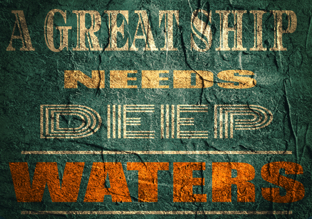 textbox: Design element similar to quote. Motivation quote. Great ship needs deep waters. Concrete textured Stock Photo
