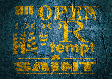 tempt: Design element similar to quote. Motivation quote. An open door may tempt a saint. Concrete textured