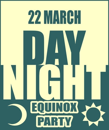 equinox: Vector illustration for spring equinox day party banner. Day and night text. Moon and sun icons