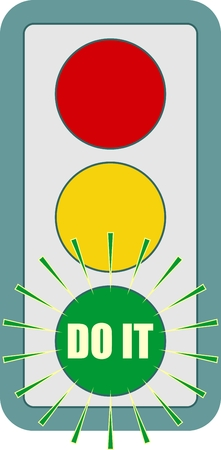 green it: Traffic lights symbol. Do it text on green color. Flashing green. Motivation text