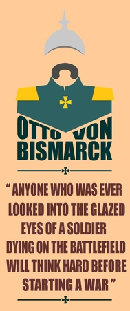 the statesman: German infantryman during the first world war. 19th century army uniform. Abstract simplicity portrait. Otto von Bismarck quote.
