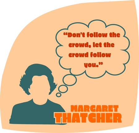 conservative: UNITED KINGDOM-CIRCA1985: Margaret Thatcher, British Prime Minister. She was Prime Minister from 1979-1990. Stylized Simple Flat Style Portrait. Bubble speech with quote