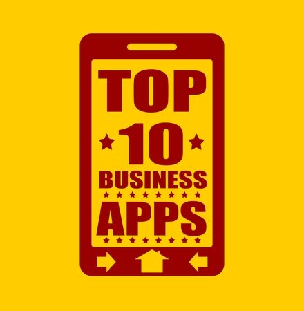 top ten: Top ten business apps text on phone screen.  Abstract touchscreen with lettering. Illustration