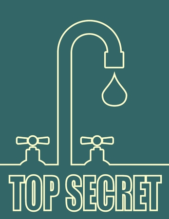 cyberwar: Leak text with drop from faucet. Typography vector concept. Top secret text