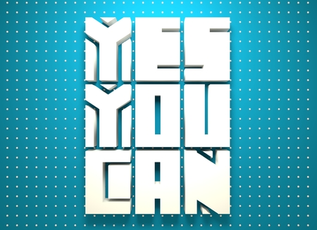 textbox: Yes you can. Motivation typography quote. Edged letters font. 3D rendering