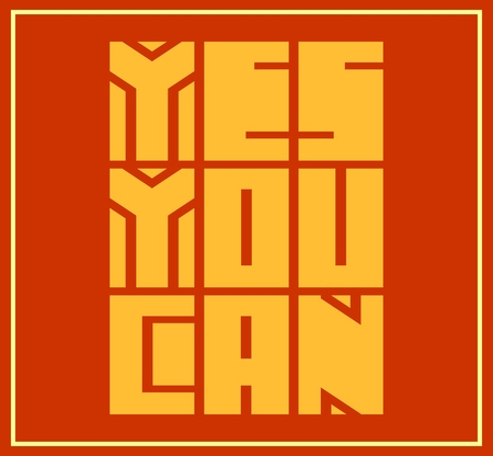 textbox: Yes you can. Motivation typography quote vector. Edged letters font Illustration