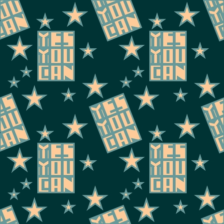 yes you can: Yes you can. Motivation typography quote vector. Edged letters font. Seamless pattern. Vector abstract background.