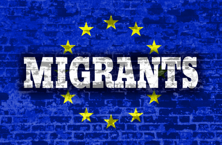 illegal immigrant: Migrants text on old brick wall textured backdrop. European Union flag