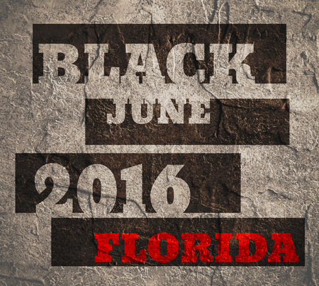 homicide: Black June 2016 Florida text. Concrete textured background