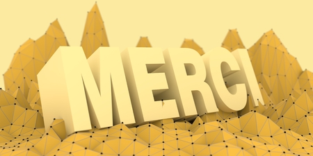 merci: Low poly mountains landscape. 3d illustration. Polygonal mosaic background. French Merci word that means thank you