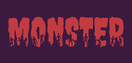Monster word and silhouettes on them. Halloween theme background Illustration