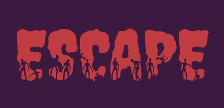 Escape word and silhouettes on them. Halloween theme background