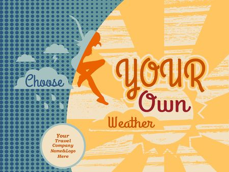 Woman is jumping from rainy cloud to the sun . Weather forecast icons. Quote choose your own weather text. Motivation quote vector. Place for travel company emblem and info