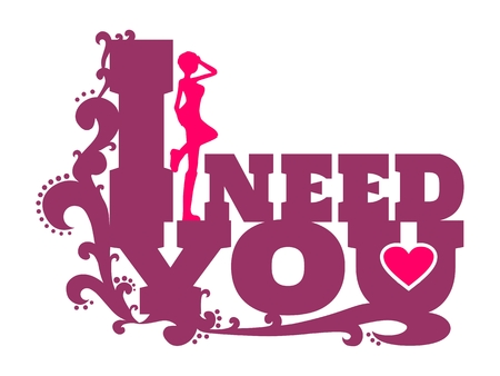 I need you text with heart icon and standing on them woman silhouette. Background relative to valentines day. Design element for greeting card or sticker