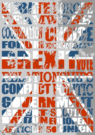 Grunge textured words cloud relative to politic situation between Great Britain and European Union. Brexit named politic process. Flag of the United Kingdom