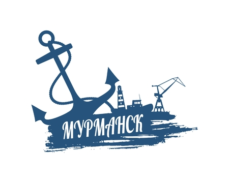 Anchor, lighthouse, ship and crane icons on brush stroke. Calligraphy inscription. Murmansk city name text by russian language. Illustration
