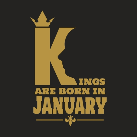 Vintage medieval royal crown silhouette profile kings are born in january text motivation quote vector. Çizim