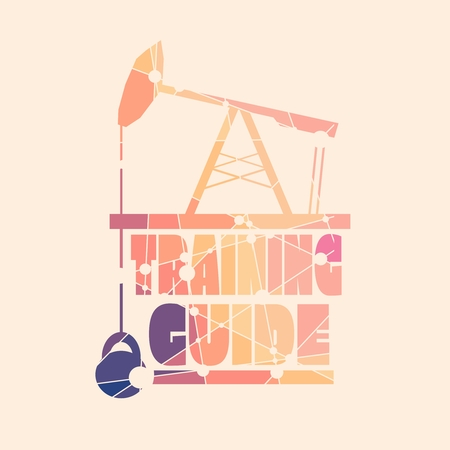 Training guide text. Creative typography poster concept. Letters and oil pump jack icons. Body building relative