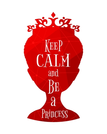 Vintage queen silhouette. Medieval queen profile. Elegant silhouette of a female head. Quote keep calm and be a princess text. Connected lines with dots.