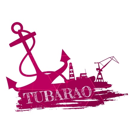 Anchor, lighthouse, ship and crane icons on brush stroke. Calligraphy inscription. Tubarao city name text. Connected lines with dots.