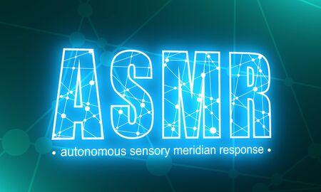 Acronym ASMR - Autonomous Sensory Meridian Response. Health care conceptual image. Connected lines with dots. Neon bulb illumination. 3D rendering Imagens