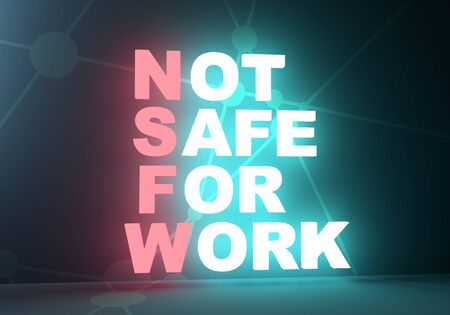 Sensitive and explicit content. Inappropriate content. Internet safety concept. Not safe for work acronym concept. 3D rendering