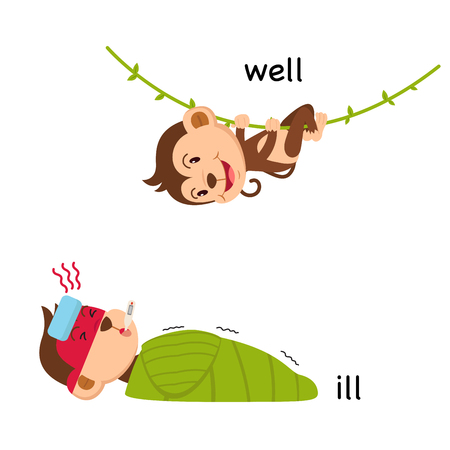 Opposite words ill and well vector illustration