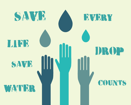 keywords background: Save water poster concept with drops and hands. With eco keywords. Ecology water crisis background. Vector illustration